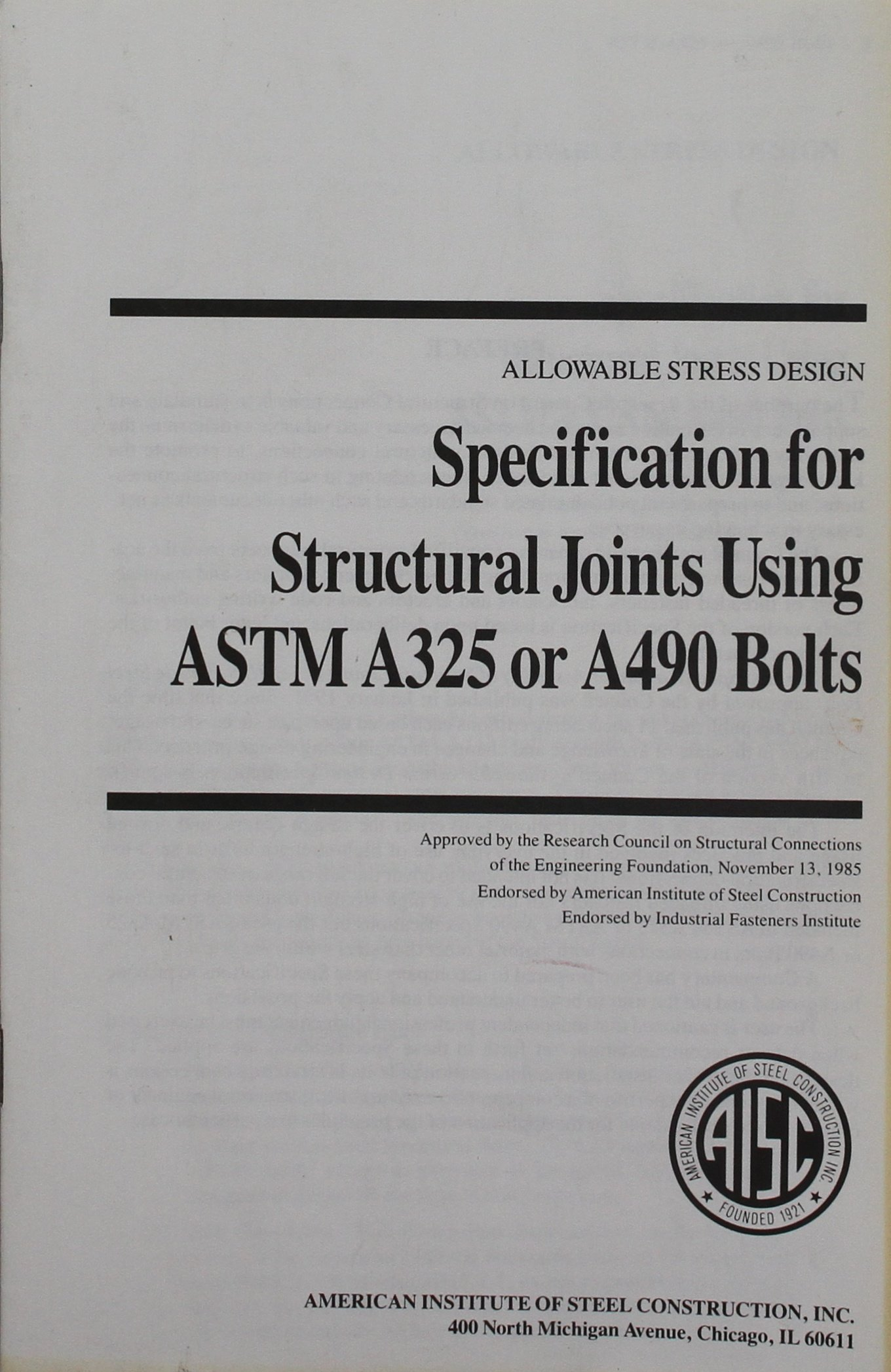 Specification for Structural Joints Using ASTM A325 or A490 Bolts, June 2000 Paperback – 2000
