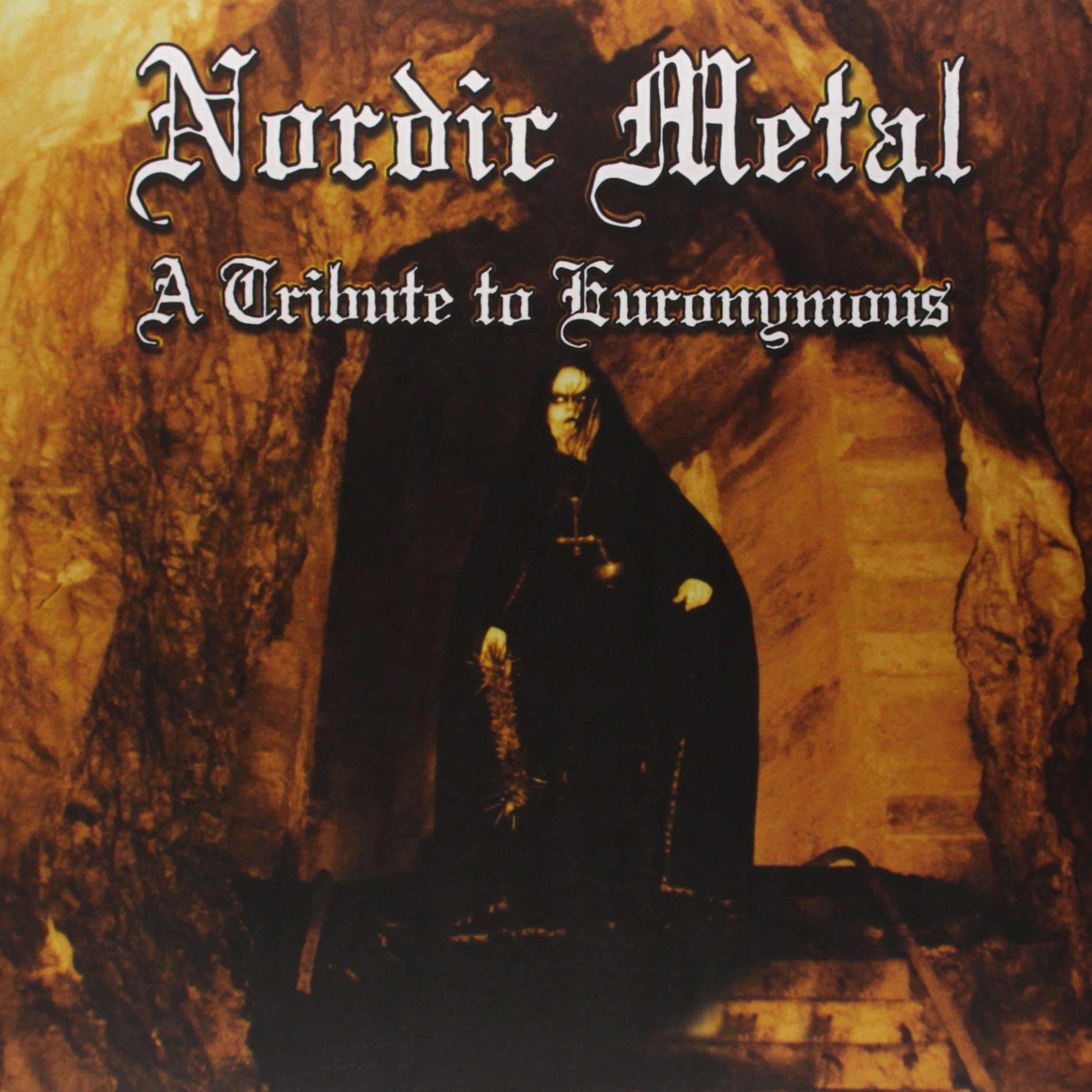 Nordic Metal: Tribute to Euronymous