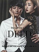 Dangerous Love Deed