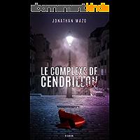 Le Complexe de Cendrillon