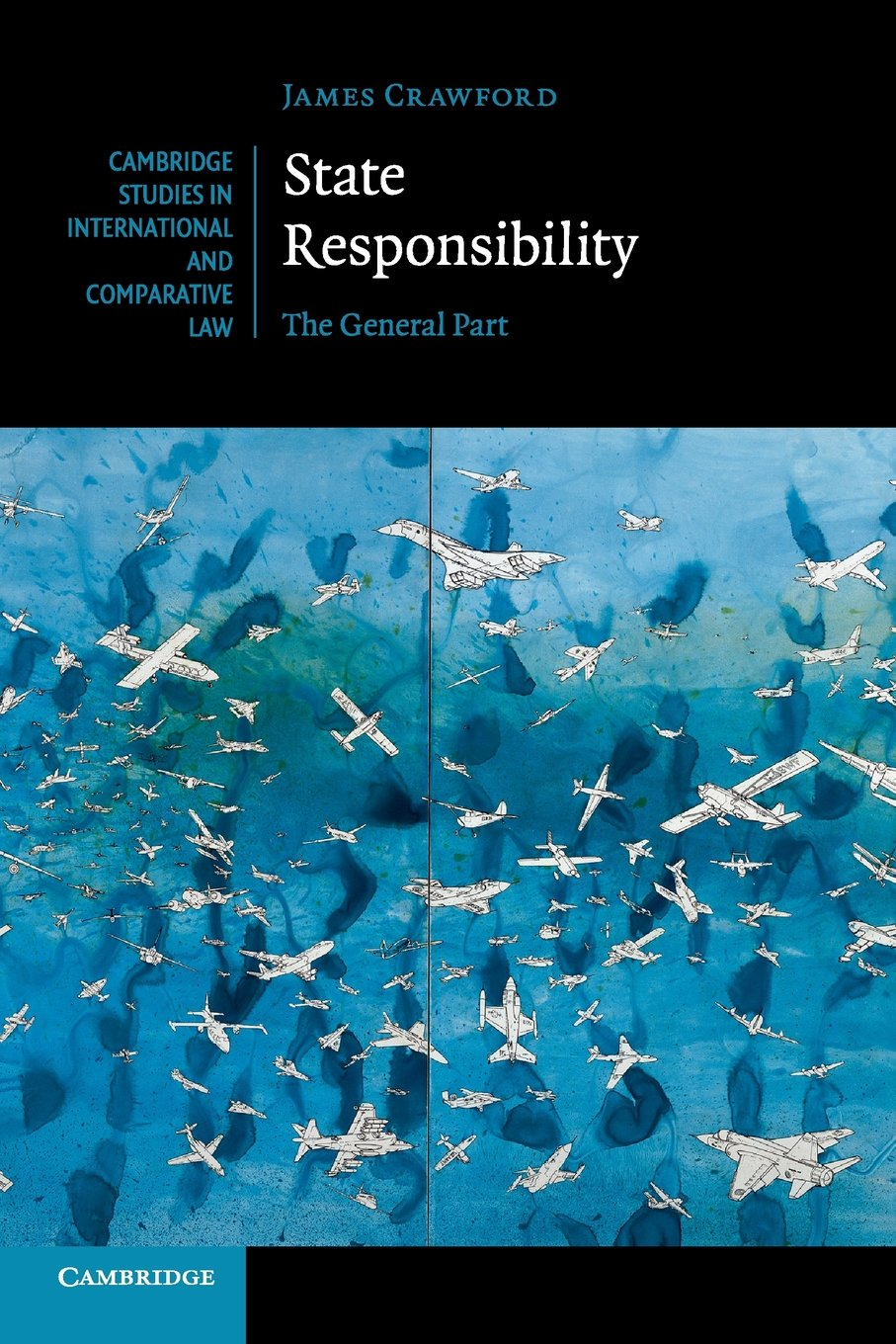 State Responsibility (Cambridge Studies in International and Comparative Law) por James Crawford