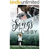 Songs for Libby: A Friends-to-Lovers Second Chance Sweet Romance