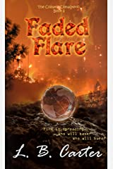 Faded Flare (Climatic Climacteric Book 2) Kindle Edition