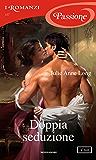 Doppia seduzione (I Romanzi Passione)