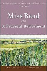 A Peaceful Retirement: A Novel (Fairacre Book 20)