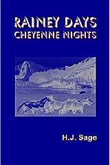 Rainey Days Cheyenne Nights Kindle Edition