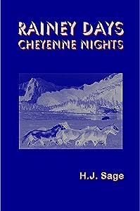 Rainey Days Cheyenne Nights