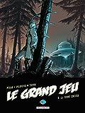 Le Grand Jeu, Tome 3 : La terre creuse