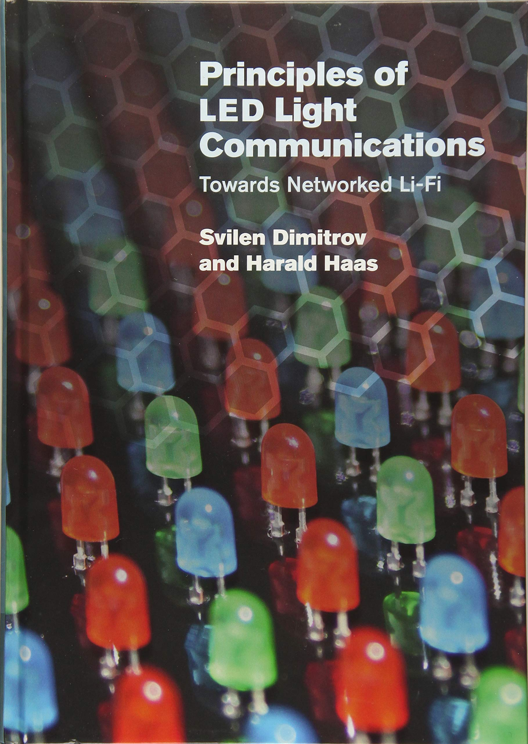 Principles Of LED Light Communications  Towards Networked Li Fi