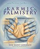Karmic Palmistry: Explore Past Lives, Soul Mates & Karma