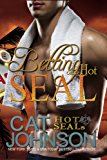 Hot SEALs: Betting on a Hot SEAL