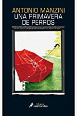 Una primavera de perros (Subjefe Rocco Schiavone 3) (Spanish Edition) eBook Kindle