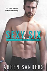 Sexy Six (The Bennett Brothers Book 2) Kindle Edition