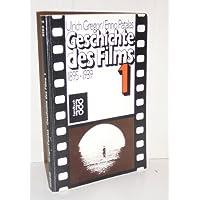 Geschichte des Films. Band 1: 1895 - 1939