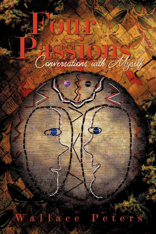 Four Passions: Conversations with Myself pdf epub