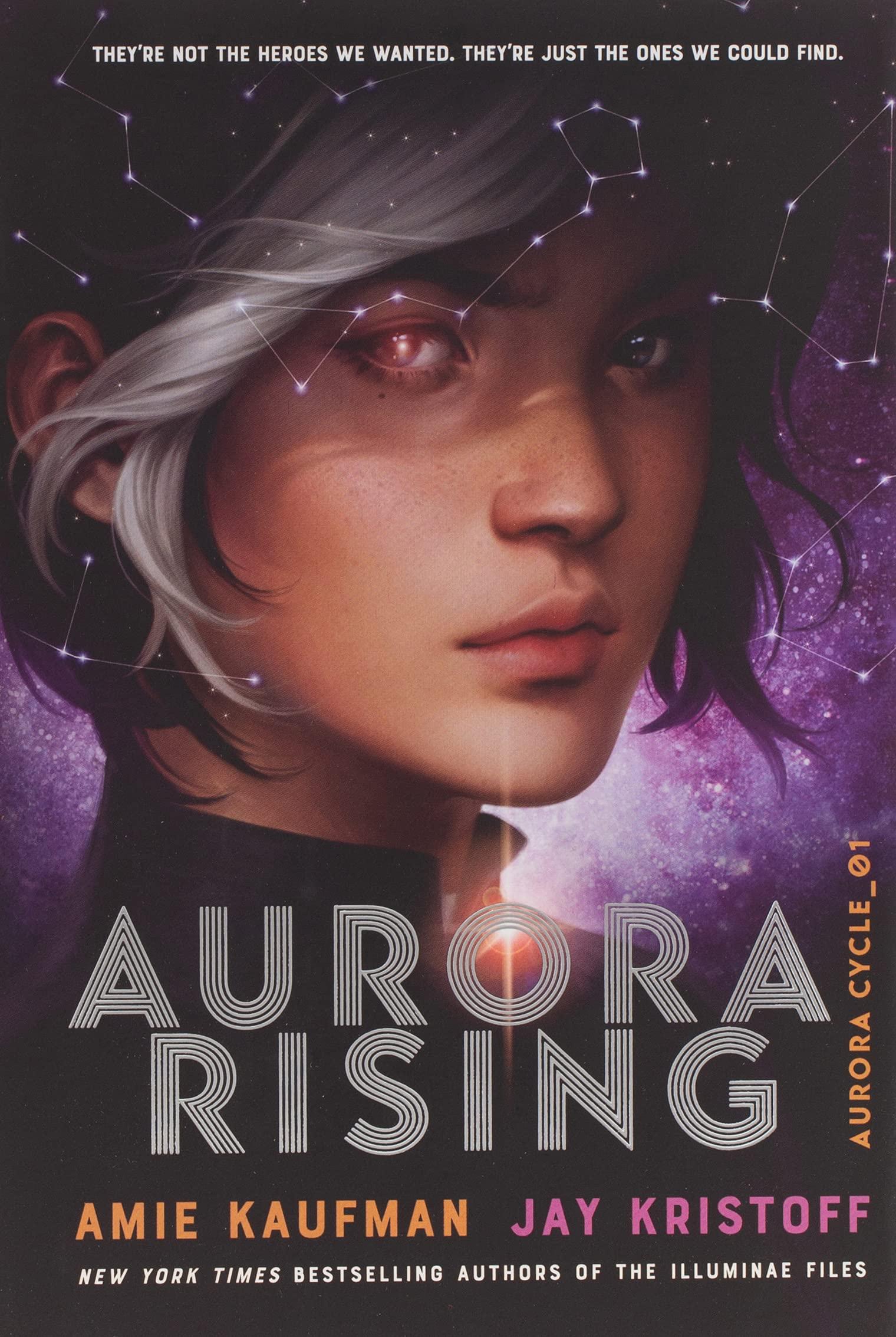Amazon.com: Aurora Rising (The Aurora Cycle): 9781524720964: Kaufman, Amie,  Kristoff, Jay: Books