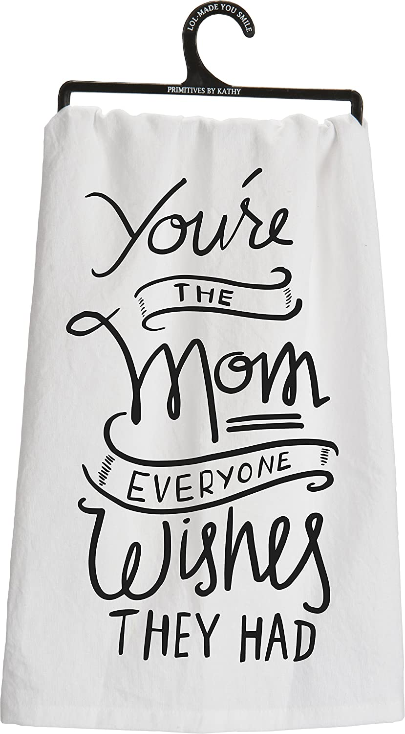 You're the Mom Everyone Wishes They Had Towel