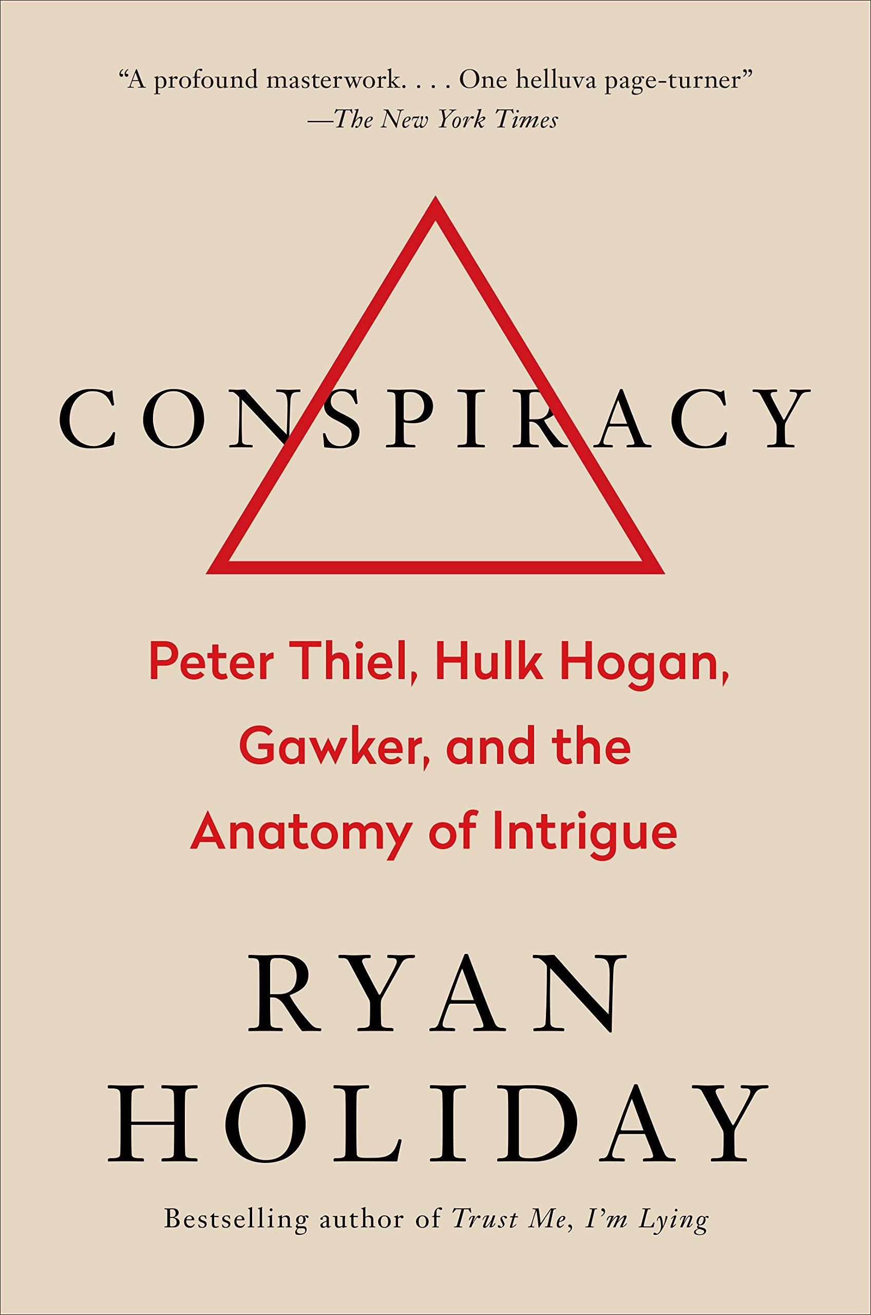 Conspiracy: Peter Thiel, Hulk Hogan, Gawker, and the Anatomy of Intrigue by Portfolio