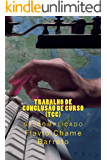 Trabalho de Conclusão de Curso (TCC) descomplicado