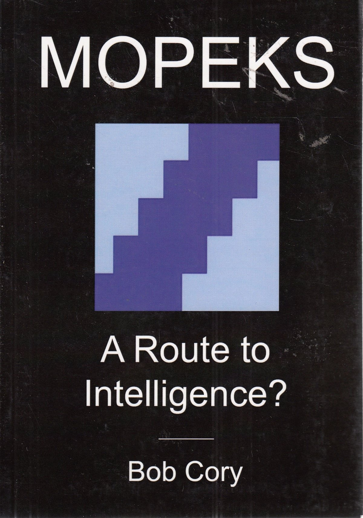 Mopeks, a Route to Intelligence? ebook