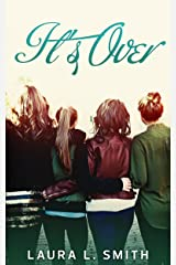It's Over (Status Updates Book 2) Kindle Edition