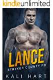 Lance (Stryker County PD Book 3)