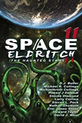 Space Eldritch II: The Haunted Stars Kindle Edition