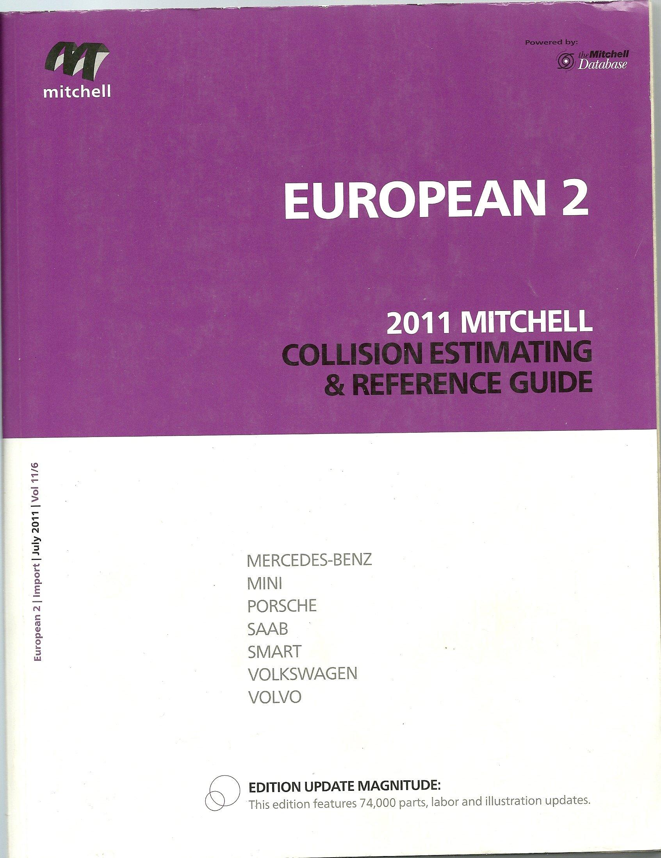 European 1 2012 Mitchell Collision Estimating & Reference Guide (Mitchell Collision  Estimating & Reference Guide, 12): Mitchell: 9780847031078: Amazon.com: ...