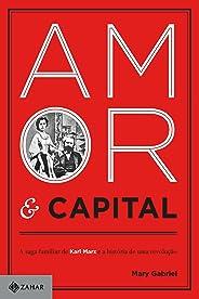 Amor e capital: A saga familiar de Karl Marx e a história de uma revolução