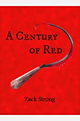 A Century of Red Kindle Edition