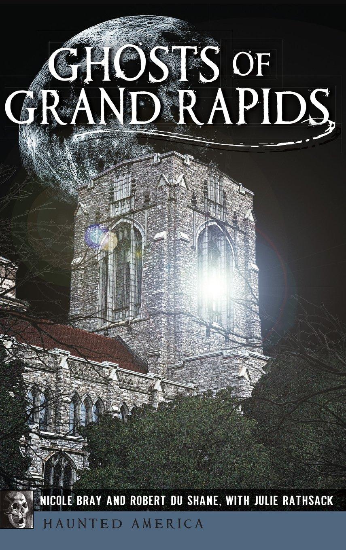 Ghosts of Grand Rapids ebook