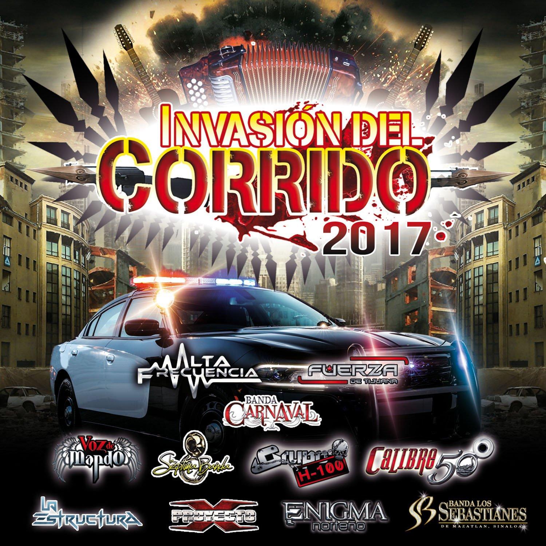 Invasi¢n Del Corrido 2017