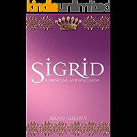 Sigrid: A Princesa Atrapalhada