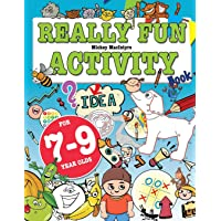 Really Fun Activity Book For 7-9 Year Olds: Fun & educational activity book for...