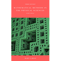 Mathematical Methods in the Physical Sciences: Third Edition