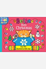 Bella Does Christmas: A Bella the Cat Book (US version) Kindle Edition
