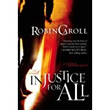 Injustice for All (Justice Seekers Book 1)