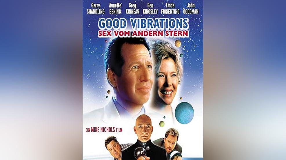 Good Vibrations - Sex Vom Andern Stern