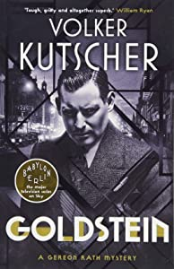 Goldstein (A Gereon Rath Mystery)