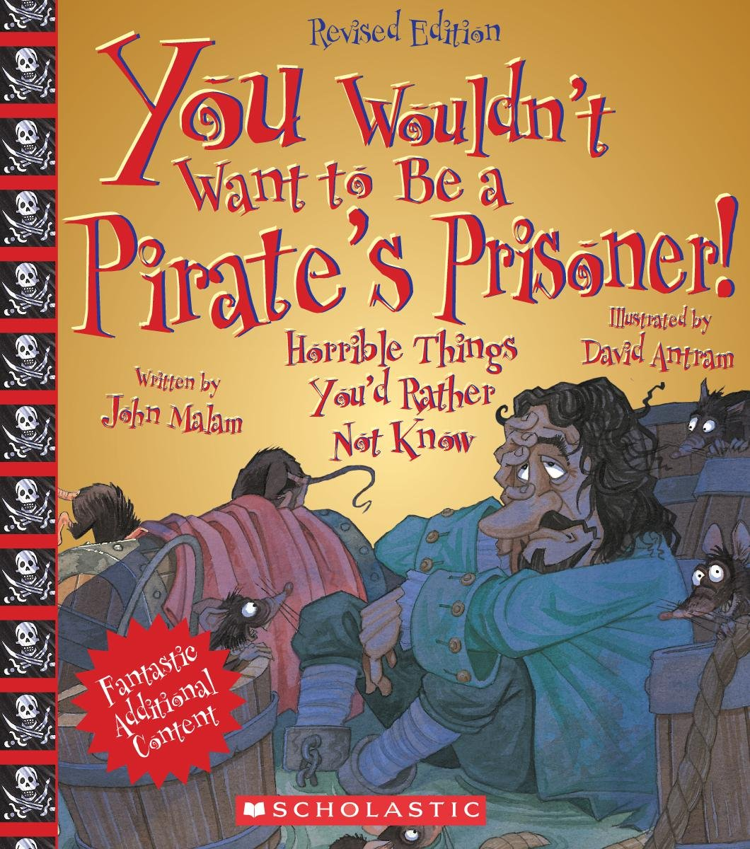 Download You Wouldn't Want to Be a Pirate's Prisoner! pdf epub