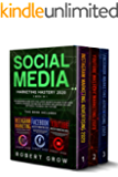 SOCIAL MEDIA MARKETING MASTERY 2020: 3 BOOK IN 1 - The beginners guide with the latest secrets on how to grow a digital…