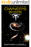 Owner's Share (Trader's Tales from the Golden Age of the Solar Clipper Book 6)