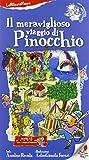 Il meraviglioso viaggio di Pinocchio. Ediz. illustrata