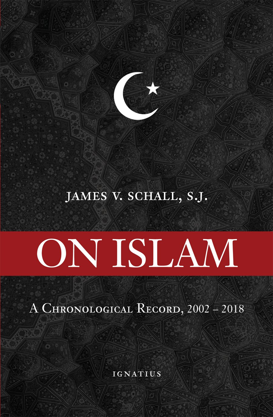 On Islam: A Chronological Record 2002-2018 PDF