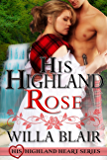 His Highland Rose (His Highland Heart Book 0)