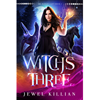 Witch's Three (The Witch's Gift Book 1) (English Edition)