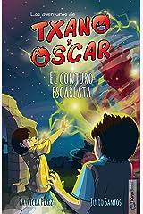 El conjuro escarlata: (7-12 años) (Las aventuras de Txano y Óscar nº 5) (Spanish Edition) Kindle Edition