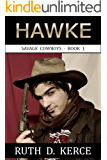 Hawke (Savage Cowboys Book 1)