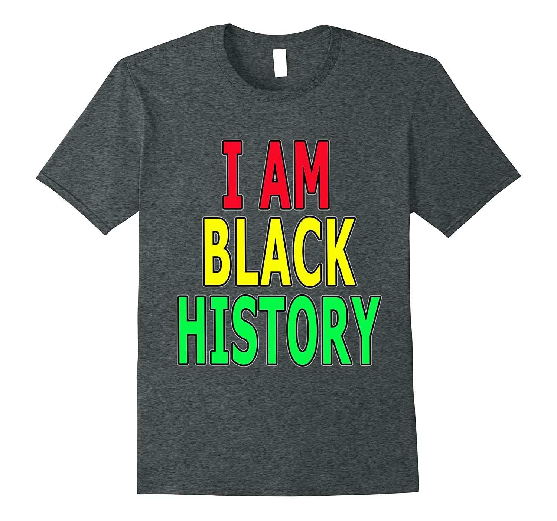 I Am Black History Shirts-Teeae