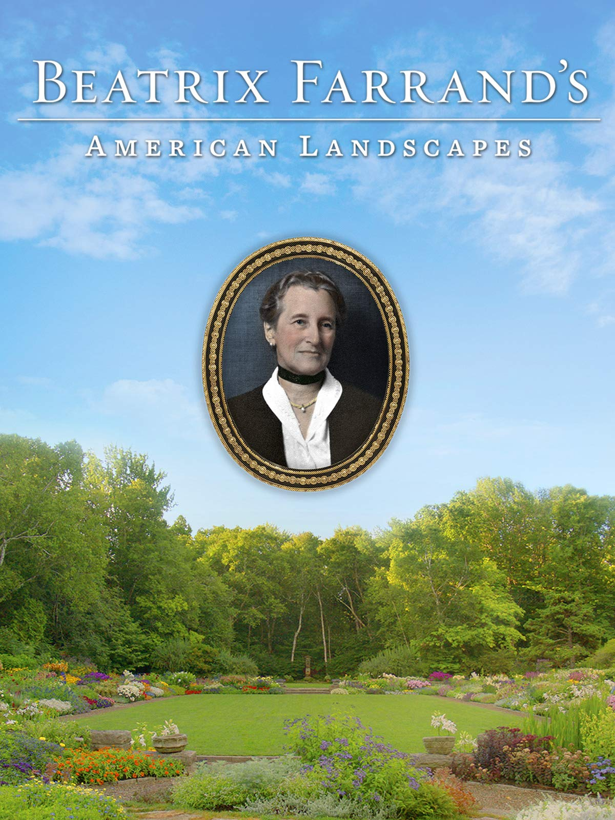 Beatrix Farrand's American Landscapes on Amazon Prime Video UK